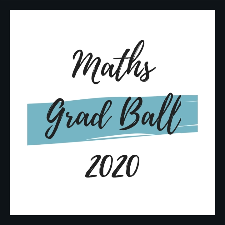 Maths & Stats Grad Ball 2020