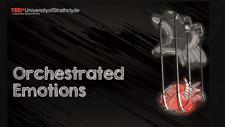 TEDxUniversityofStrathclyde Conference 2019 - Orchestrated Emotions