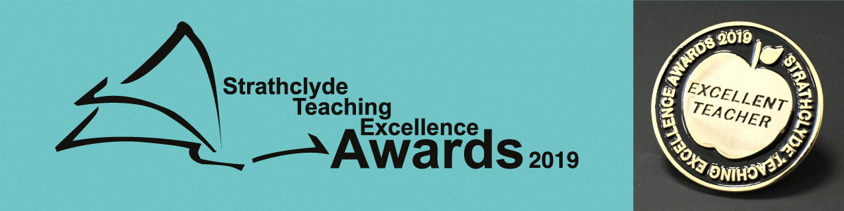 Strathclyde Teaching Excellence Awards 2019