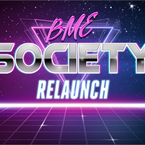 BME Society Relaunch Image