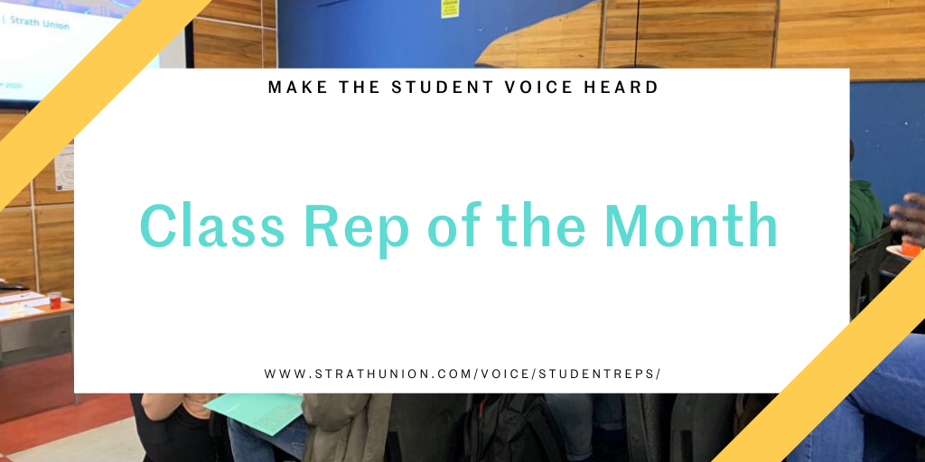 Banner that reads 'make the student voice heard! Class Rep of the Month'